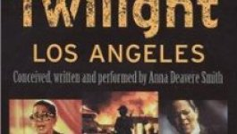 a literary analysis of twilight los angeles 1992 by smith Twilight: los angeles, 1992 by: anna deavere smith acclaimed as an american masterpiece (newsweek), twilight: los angeles, 1992 is a stunning new work of documentary theatre in which anna deavere smith uses the verbatim words of people who experienced the los angeles.