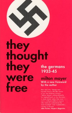 Cover of book They Thought They Were Free by Milton Mayer. Cover includes a bright red background, bold black text and a swastika.