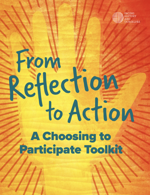 Orange and yellow cover of From Reflection to Action Facing History Resource.