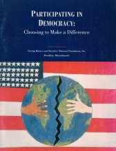 Participating in Democracy: Choosing to Make a Difference Study Guide