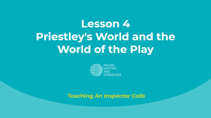 Priestley's World and the World of the Play