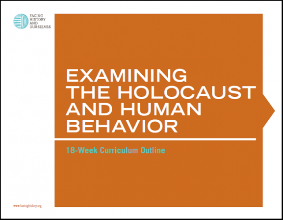 Examining the Holocaust and Human Behavior: 18-week Curriculum Outline