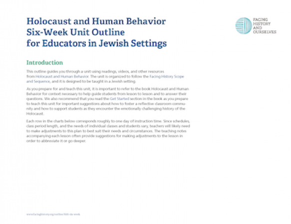 Holocaust and Human Behavior Six-Week Unit Outline for Educators in Jewish Settings