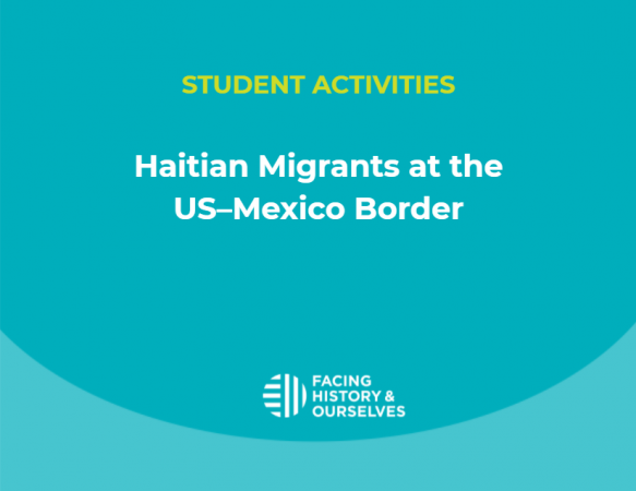 Student Activities: Haitian Migrants at the US–Mexico Border