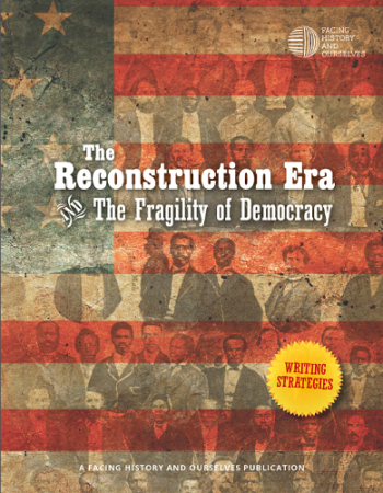 Common Core Writing Prompts and Strategies: The Reconstruction Era and the Fragility of Democracy
