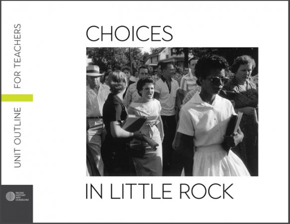 Choices in Little Rock Unit Outline for Teachers