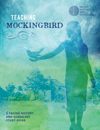 Teaching Mockingbird | Facing History and Ourselves