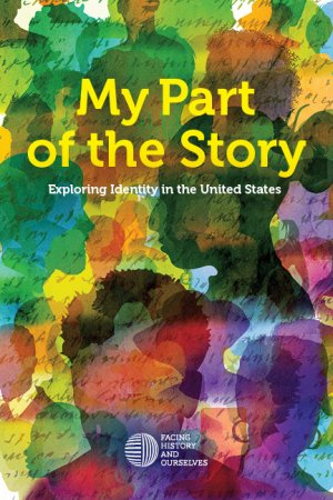 My Part of the Story: Exploring Identity in the United