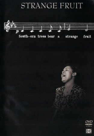 """the importance of strange fruit Could hoosier trees bear a strange fruit / blood on the leaves and blood on the  root"""" be a  it's important to remember the song's difficult birth."""